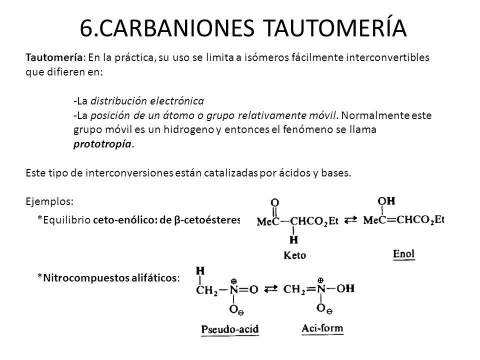 6.CARBANIONES TAUTOMERÍA
