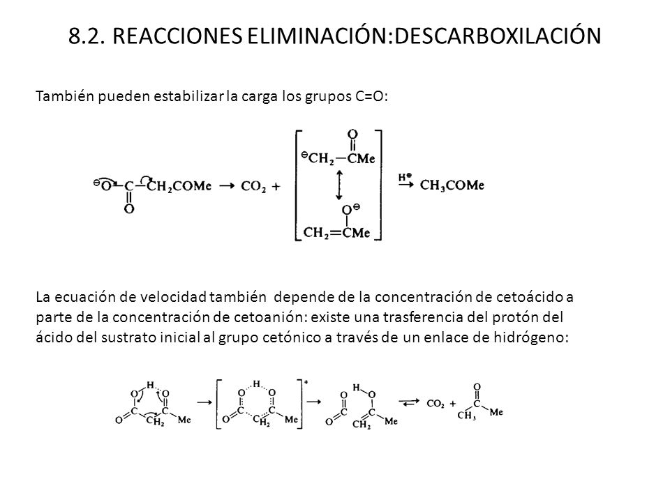 8.2. REACCIONES ELIMINACIÓN:DESCARBOXILACIÓN