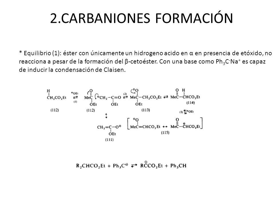 2.CARBANIONES FORMACIÓN