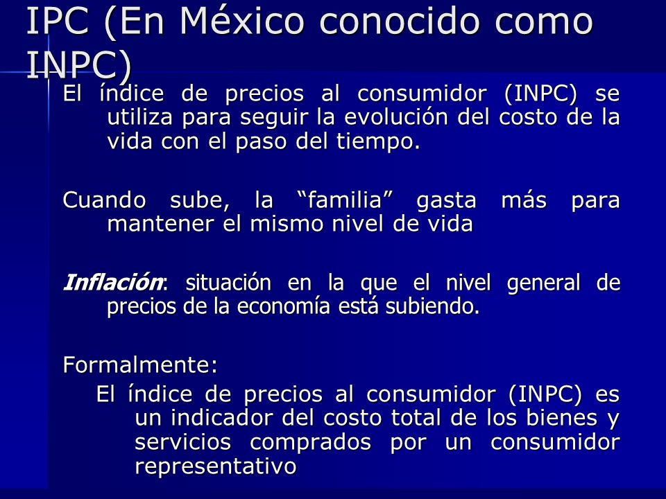 IPC (En México conocido como INPC)