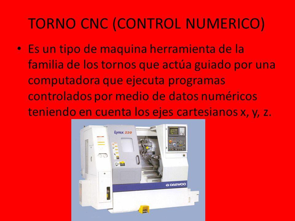 TORNO CNC (CONTROL NUMERICO)