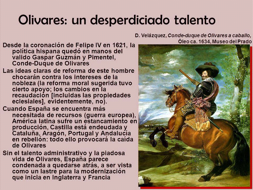 Olivares: un desperdiciado talento