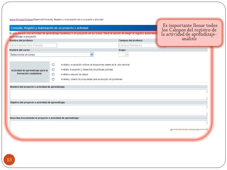 Es importante llenar todos los Campos del registro de la actividad de aprendizaje-análisis