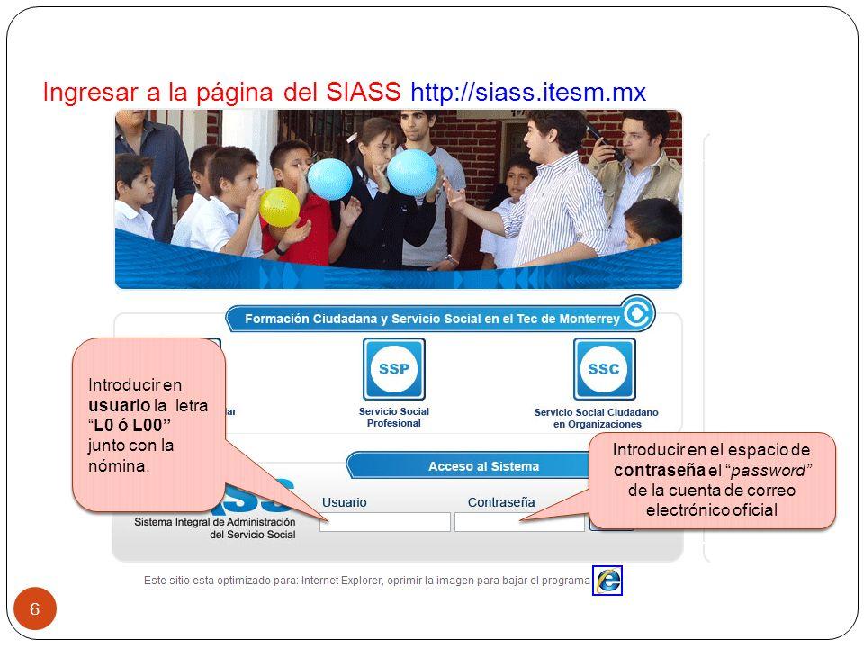 Ingresar a la página del SIASS http://siass.itesm.mx