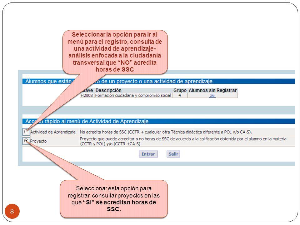 Seleccionar la opción para ir al menú para el registro, consulta de una actividad de aprendizaje- análisis enfocada a la ciudadanía transversal que NO acredita horas de SSC