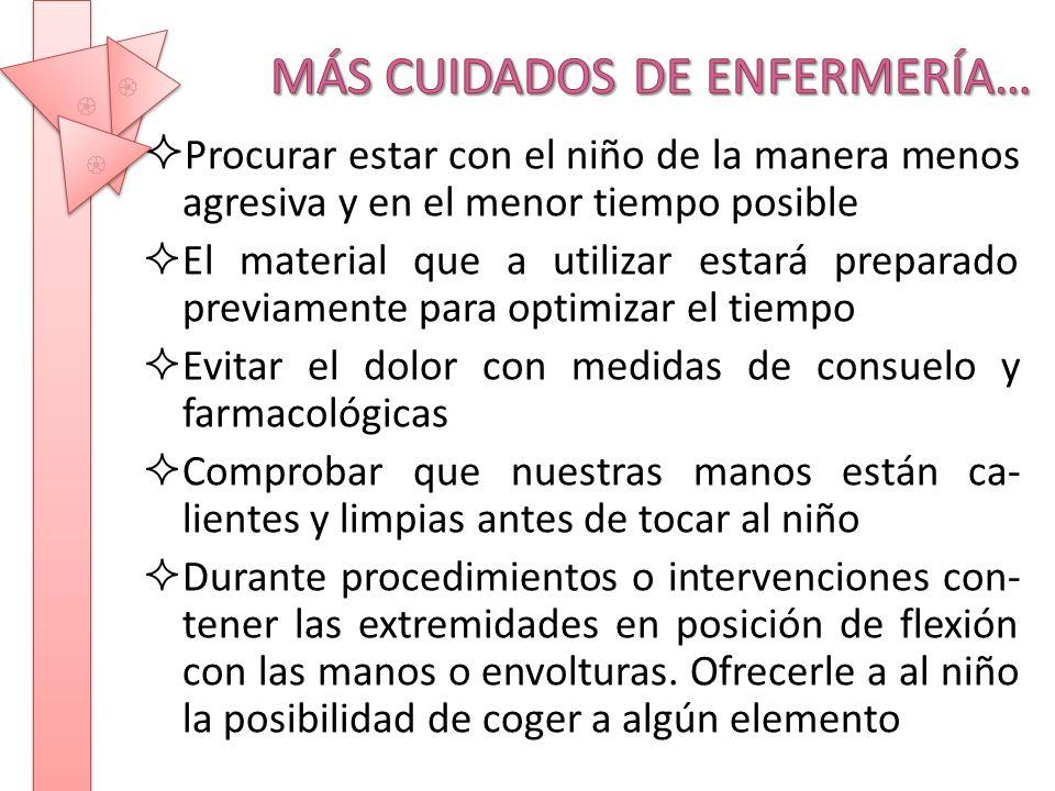MÁS CUIDADOS DE ENFERMERÍA…
