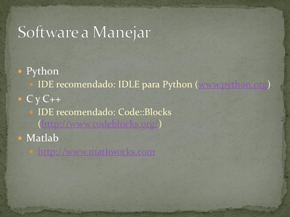 Software a Manejar Python C y C++ Matlab