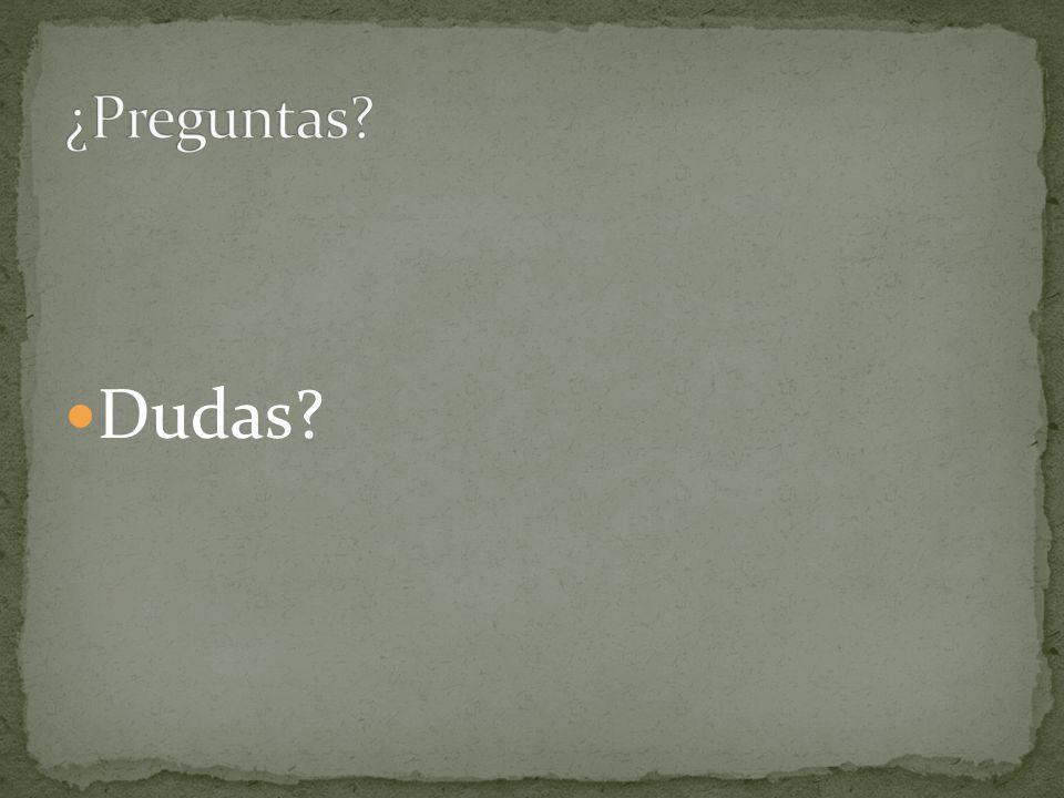 ¿Preguntas Dudas