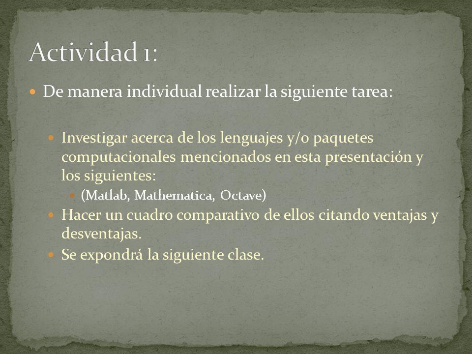 Actividad 1: De manera individual realizar la siguiente tarea: