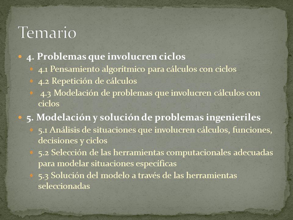 Temario 4. Problemas que involucren ciclos