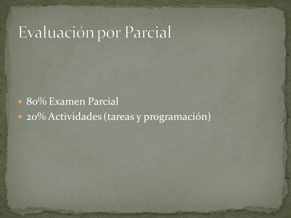 Evaluación por Parcial