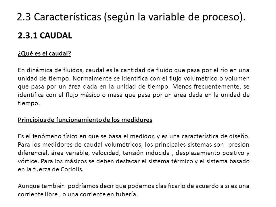 2.3 Características (según la variable de proceso).