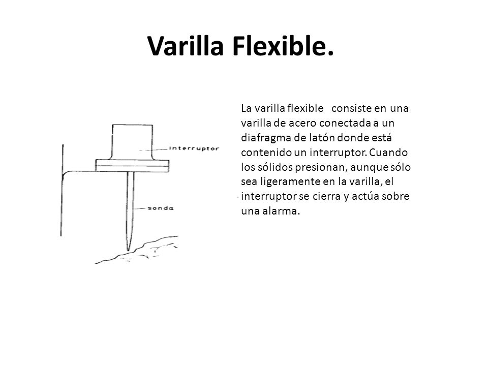 Varilla Flexible.