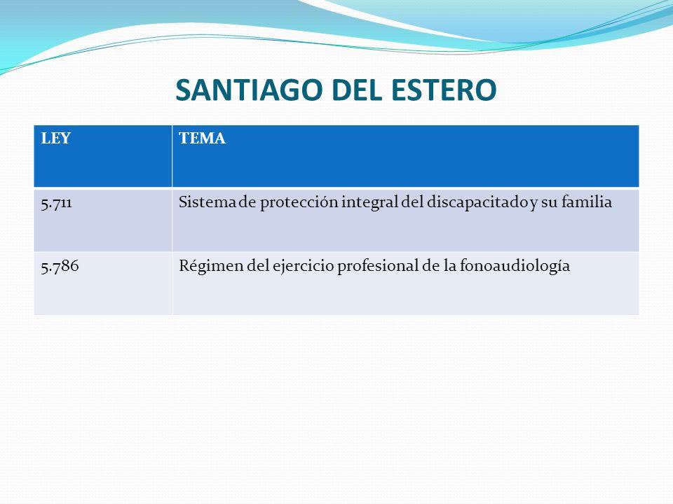 SANTIAGO DEL ESTERO LEY TEMA 5.711
