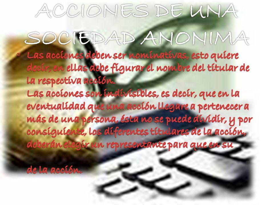 ACCIONES DE UNA SOCIEDAD ANONIMA