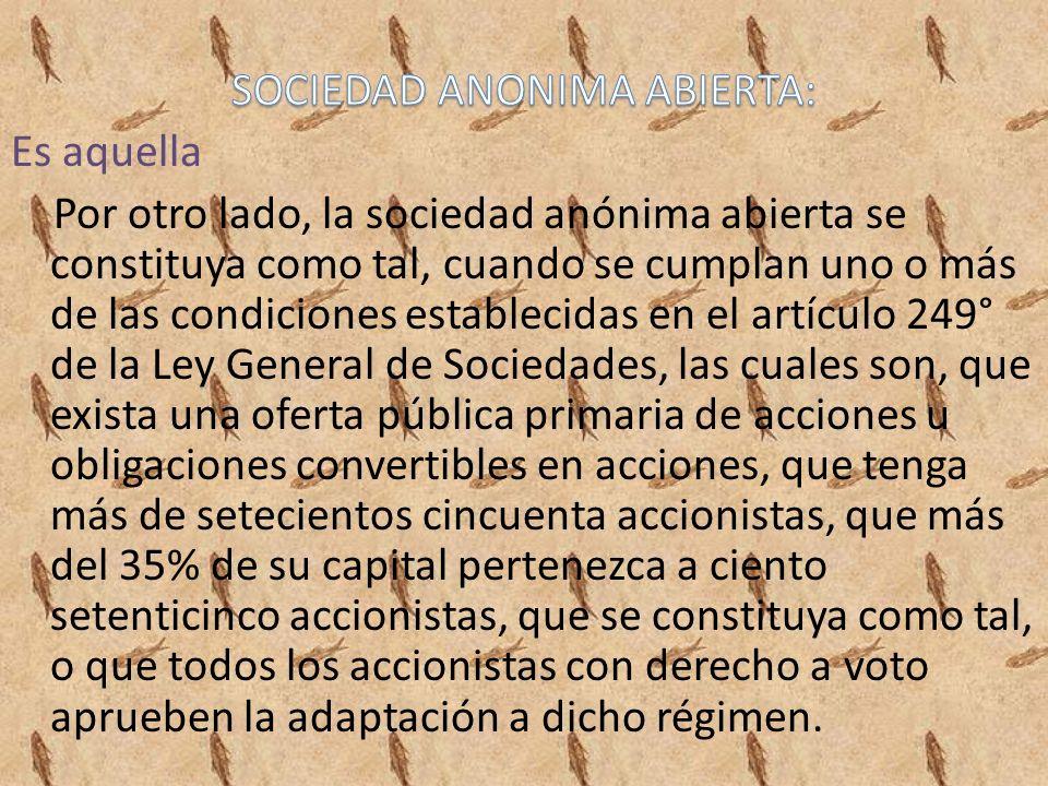 SOCIEDAD ANONIMA ABIERTA: