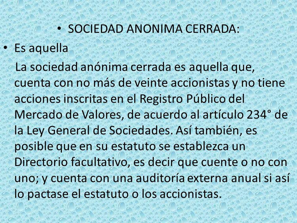 SOCIEDAD ANONIMA CERRADA: