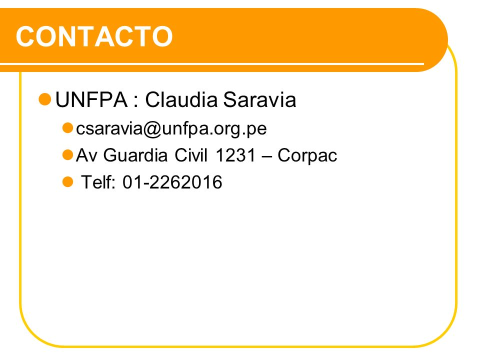 CONTACTO UNFPA : Claudia Saravia csaravia@unfpa.org.pe