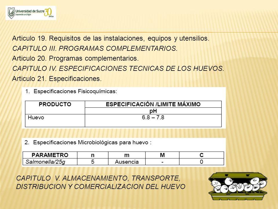Articulo 19. Requisitos de las instalaciones, equipos y utensilios