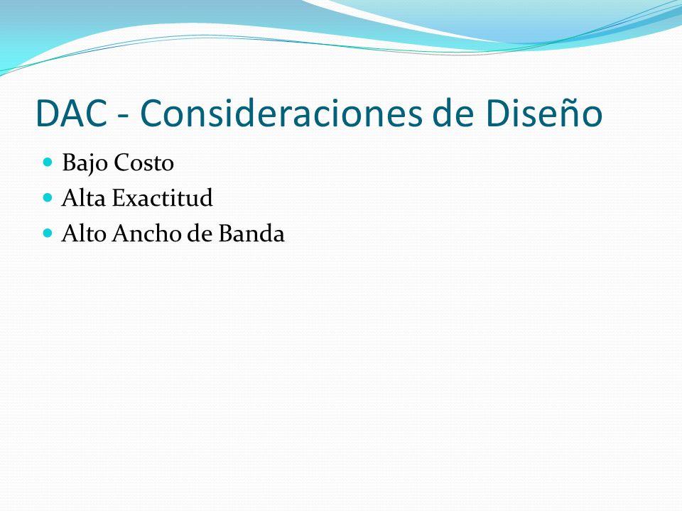 DAC - Consideraciones de Diseño
