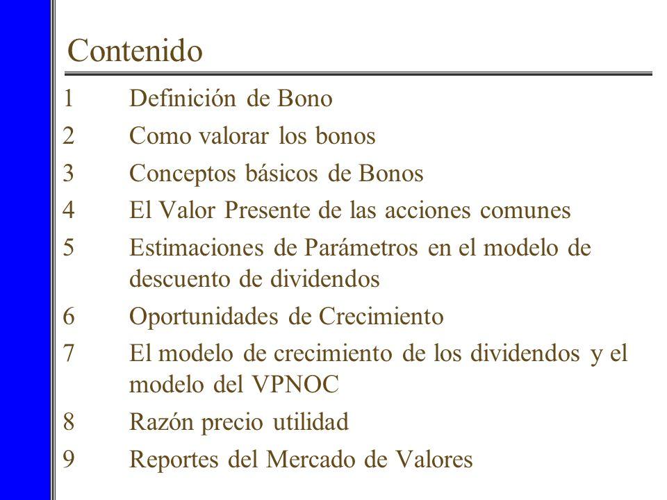 Contenido 1 Definición de Bono 2 Como valorar los bonos