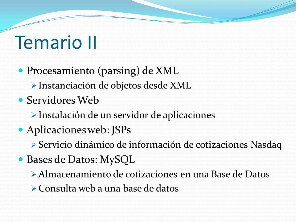 Temario II Procesamiento (parsing) de XML Servidores Web