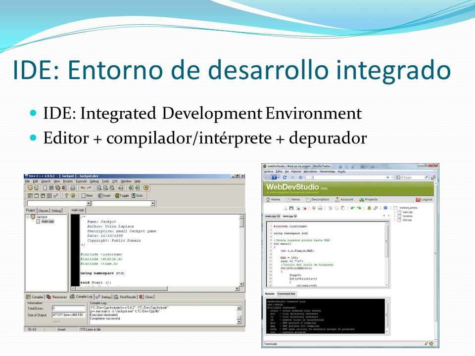 IDE: Entorno de desarrollo integrado
