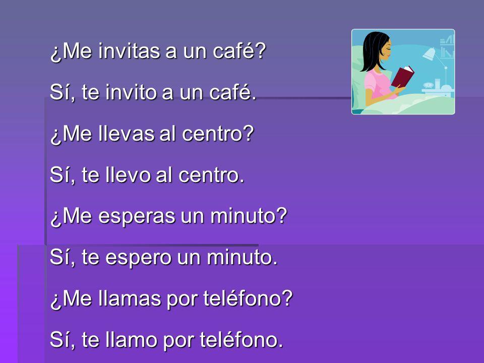 ¿Me llamas por teléfono Sí, te llamo por teléfono.