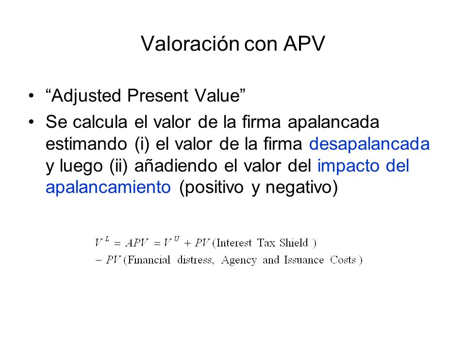 Valoración con APV Adjusted Present Value
