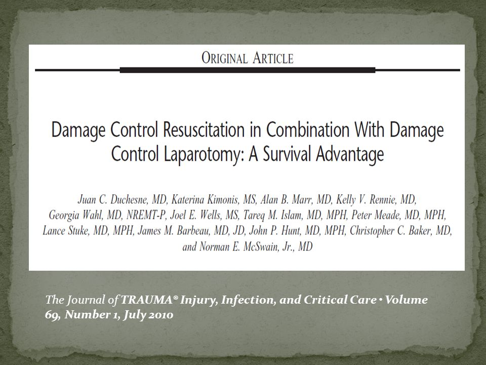 The Journal of TRAUMA® Injury, Infection, and Critical Care • Volume 69, Number 1, July 2010
