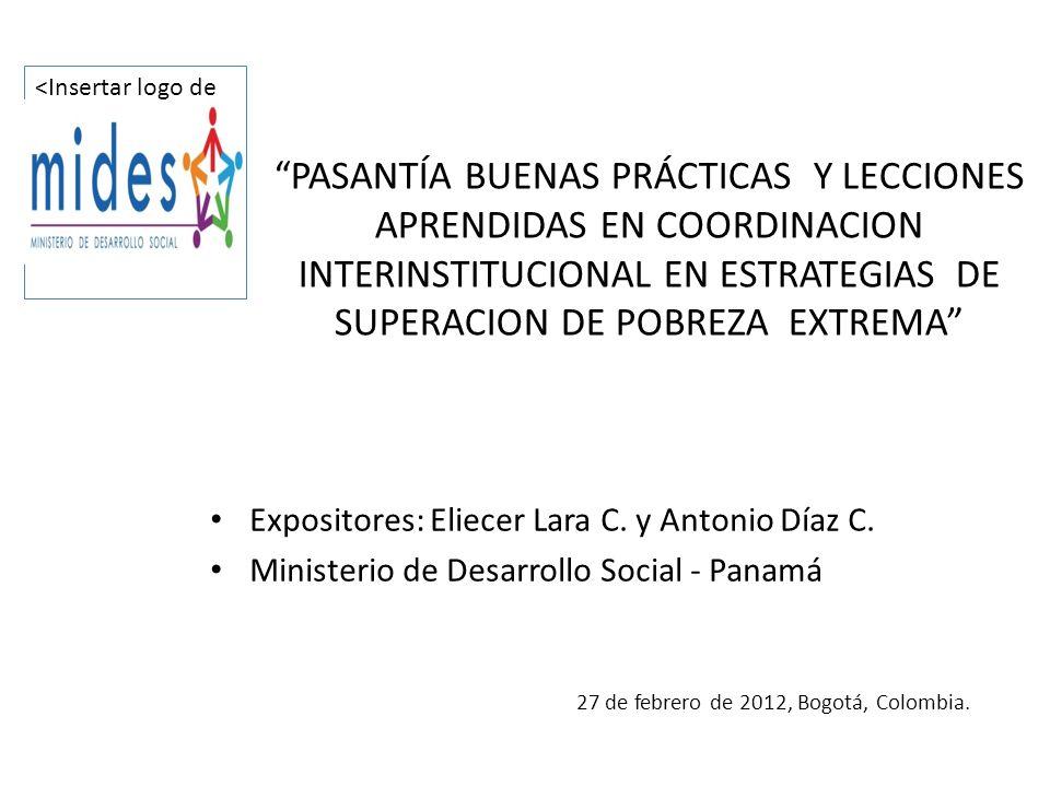 PASANTÍA BUENAS PRÁCTICAS Y LECCIONES APRENDIDAS EN COORDINACION INTERINSTITUCIONAL EN ESTRATEGIAS DE SUPERACION DE POBREZA EXTREMA