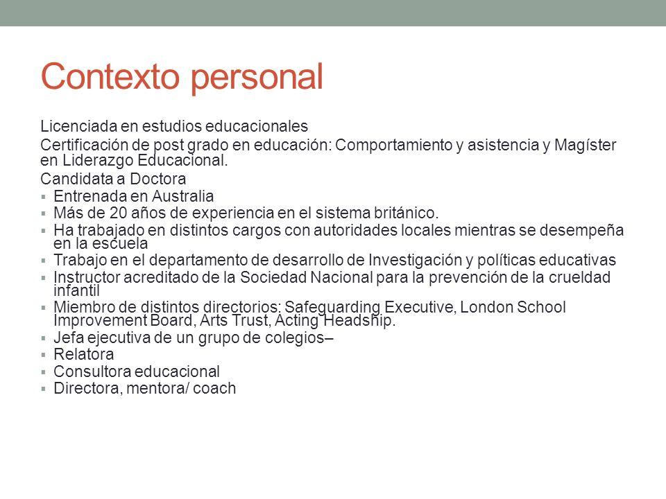 Contexto personal Licenciada en estudios educacionales