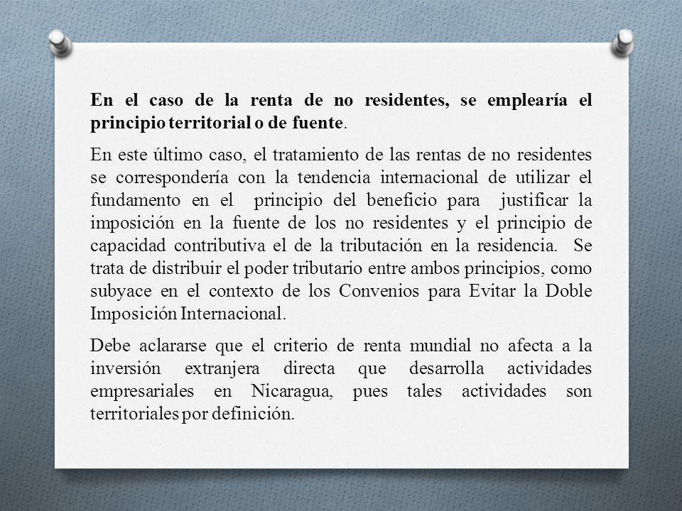 En el caso de la renta de no residentes, se emplearía el principio territorial o de fuente.