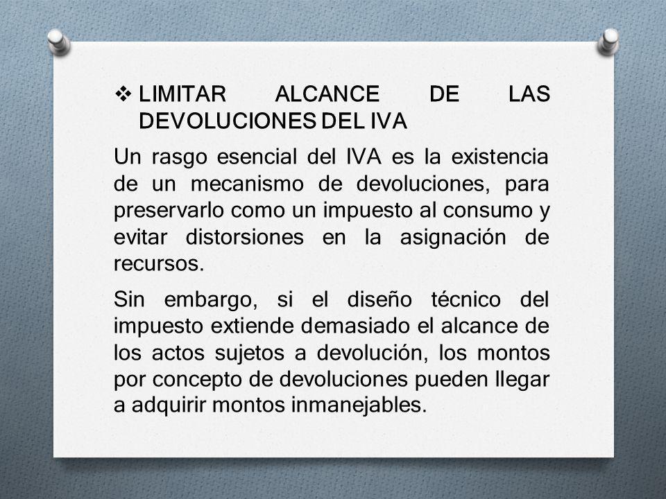LIMITAR ALCANCE DE LAS DEVOLUCIONES DEL IVA