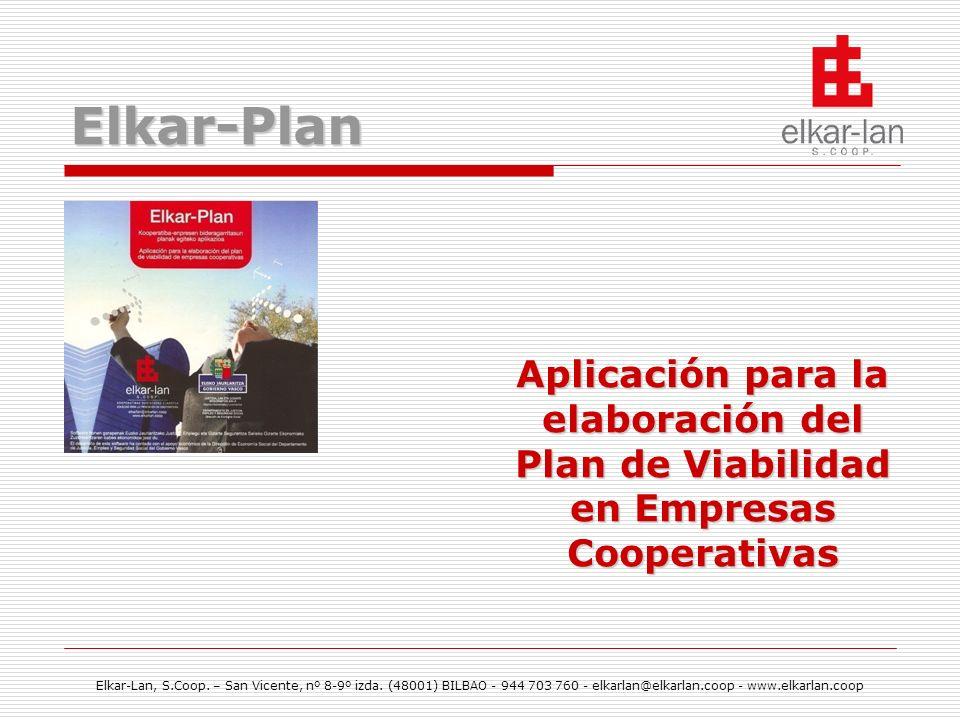 Elkar-Plan Aplicación para la elaboración del Plan de Viabilidad en Empresas Cooperativas.
