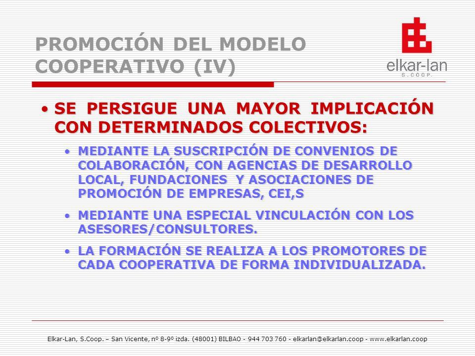 PROMOCIÓN DEL MODELO COOPERATIVO (IV)