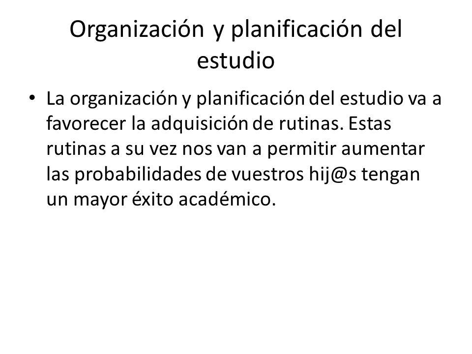 Organización y planificación del estudio