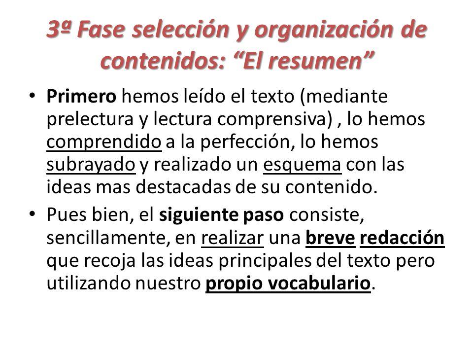 3ª Fase selección y organización de contenidos: El resumen