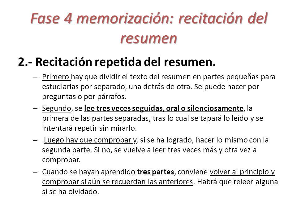Fase 4 memorización: recitación del resumen