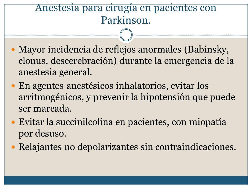 Anestesia para cirugía en pacientes con Parkinson.