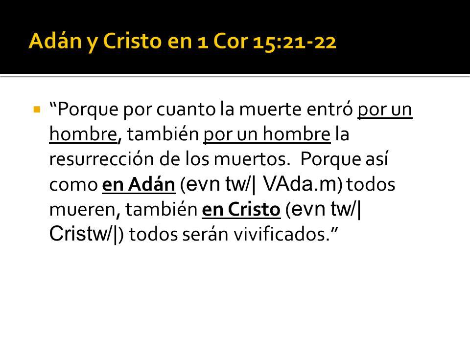 Adán y Cristo en 1 Cor 15:21-22