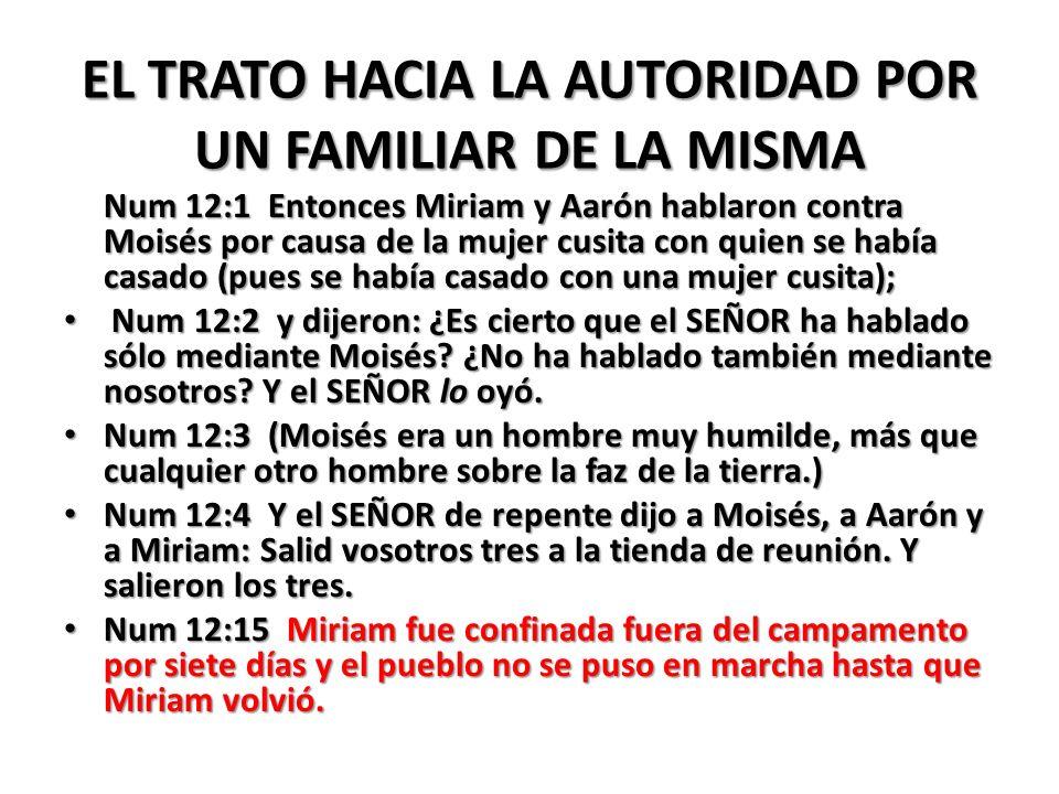 EL TRATO HACIA LA AUTORIDAD POR UN FAMILIAR DE LA MISMA