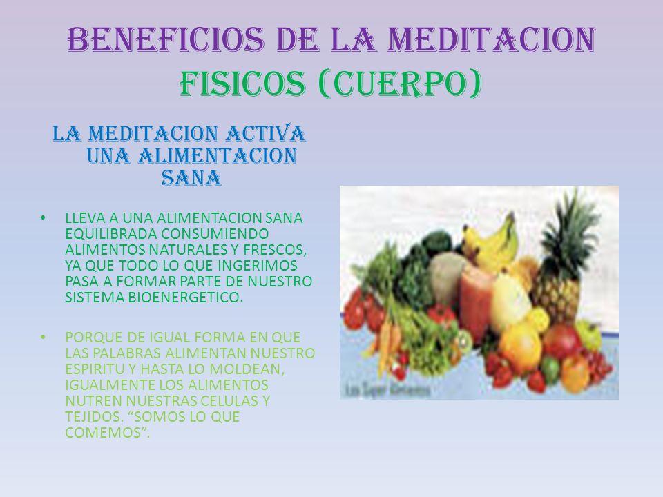 BENEFICIOS DE LA MEDITACION FISICOS (CUERPO)
