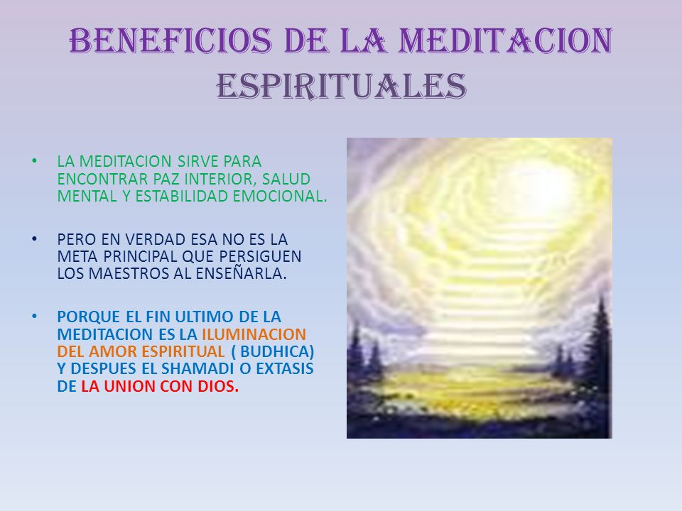 BENEFICIOS DE LA MEDITACION ESPIRITUALES