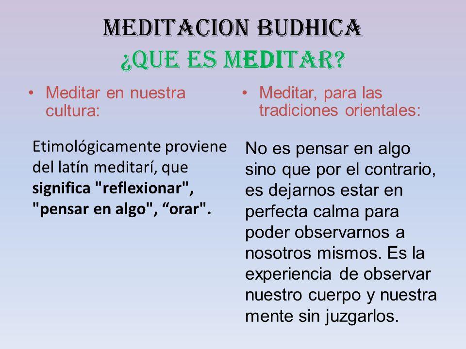 MEDITACION BUDHICA ¿QUE ES MEDITAR