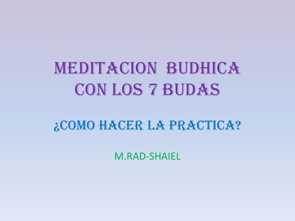 MEDITACION BUDHICA CON LOS 7 BUDAS