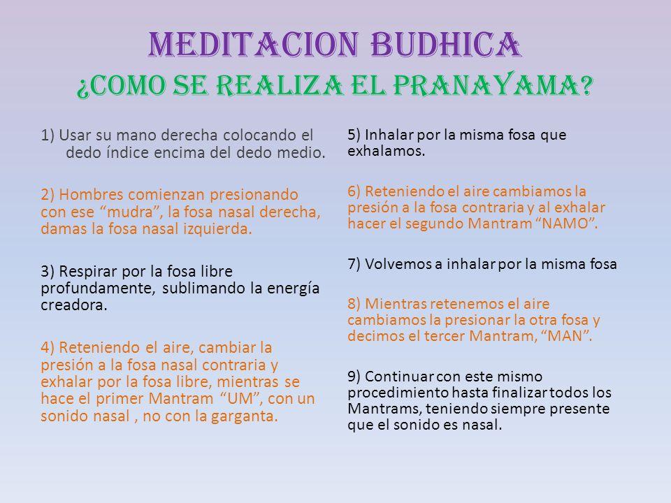 MEDITACION BUDHICA ¿COMO SE REALIZA EL PRANAYAMA