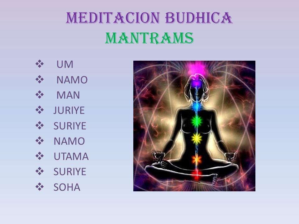 MEDITACION BUDHICA MANTRAMS