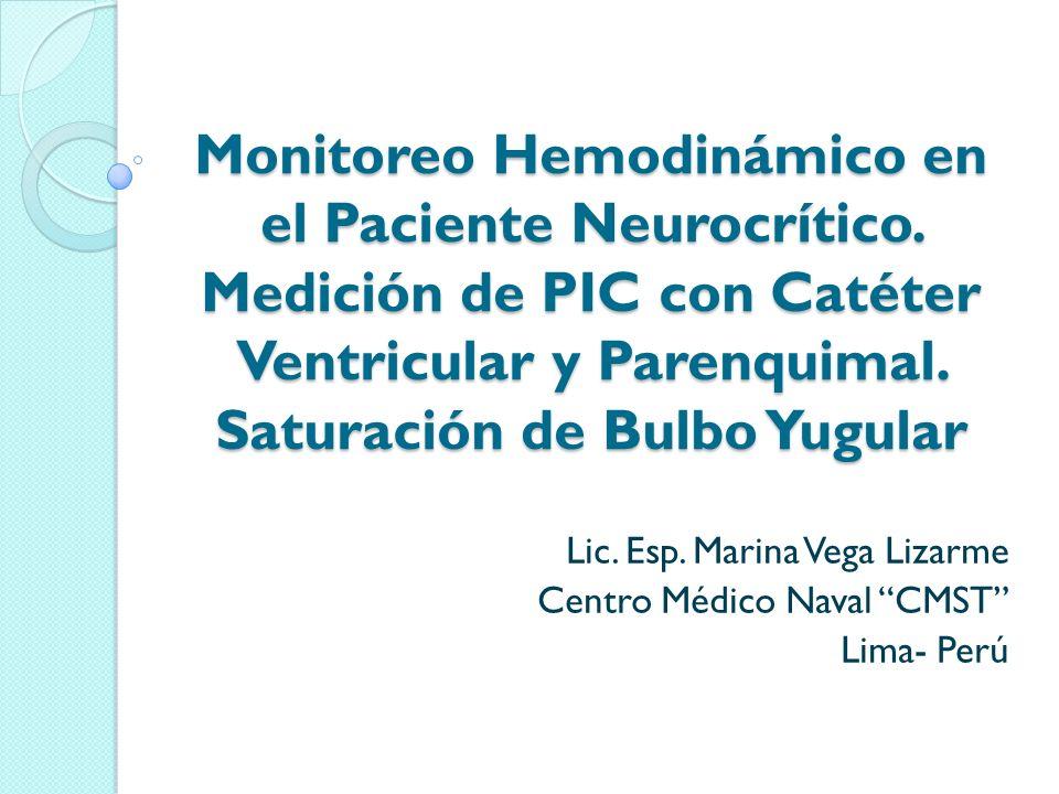 Lic. Esp. Marina Vega Lizarme Centro Médico Naval CMST Lima- Perú