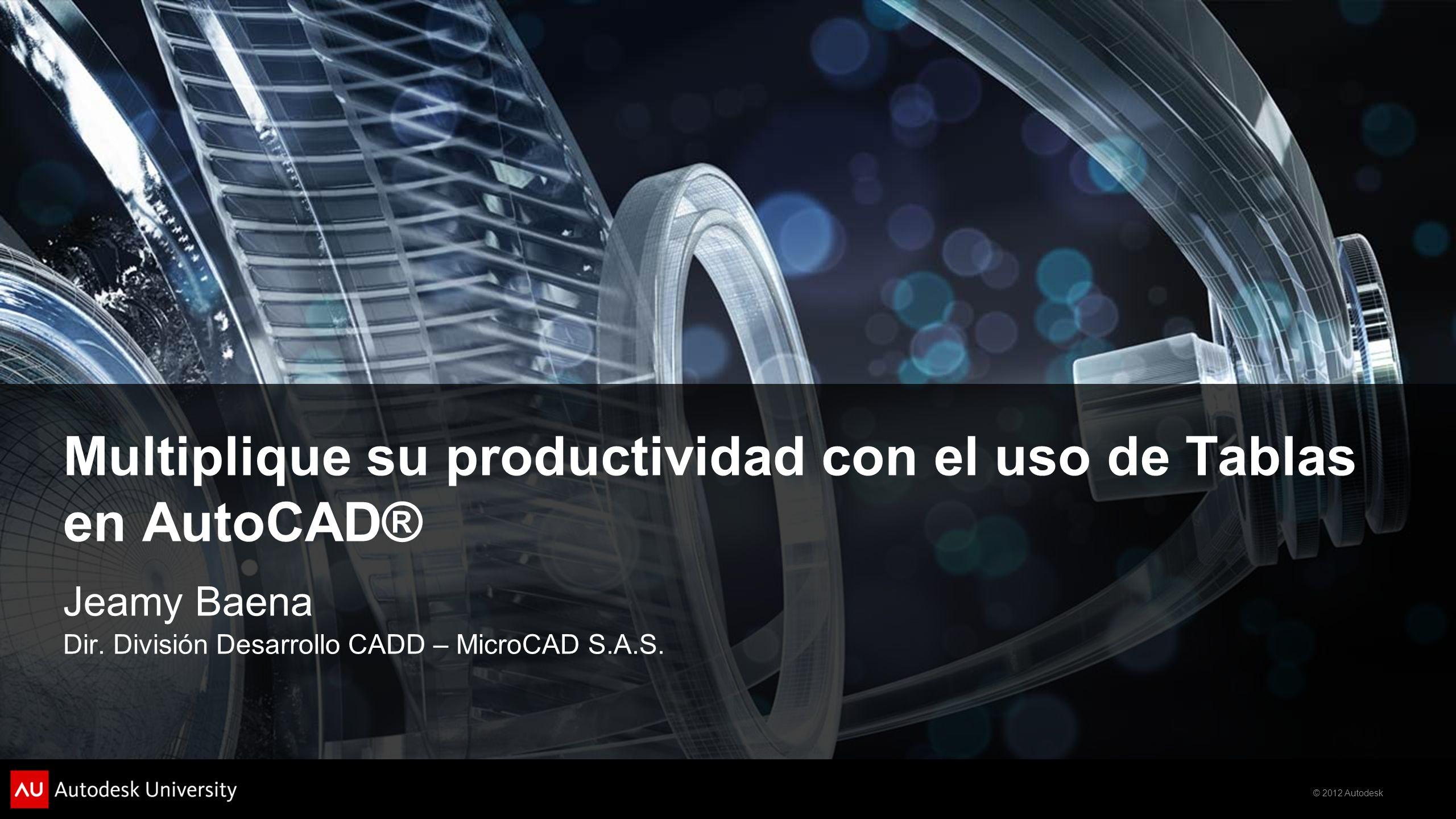 Multiplique su productividad con el uso de Tablas en AutoCAD®